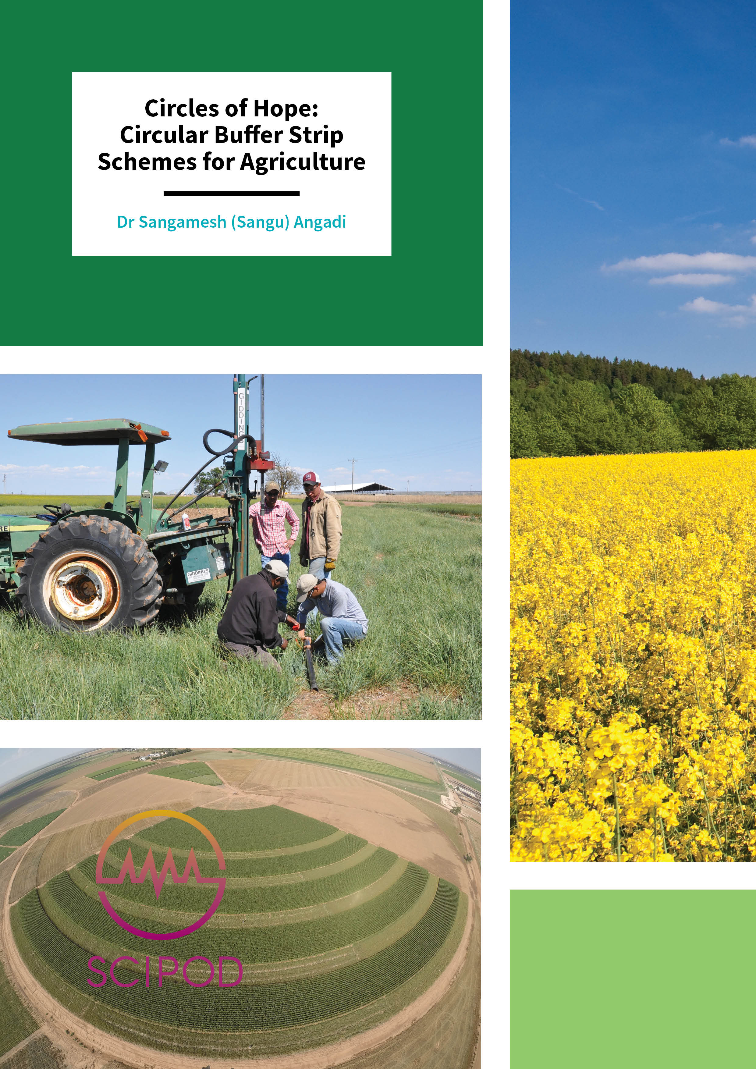 Circles of Hope: Circular Buffer Strip Schemes for Agriculture – Dr Sangamesh Angadi, New Mexico State University