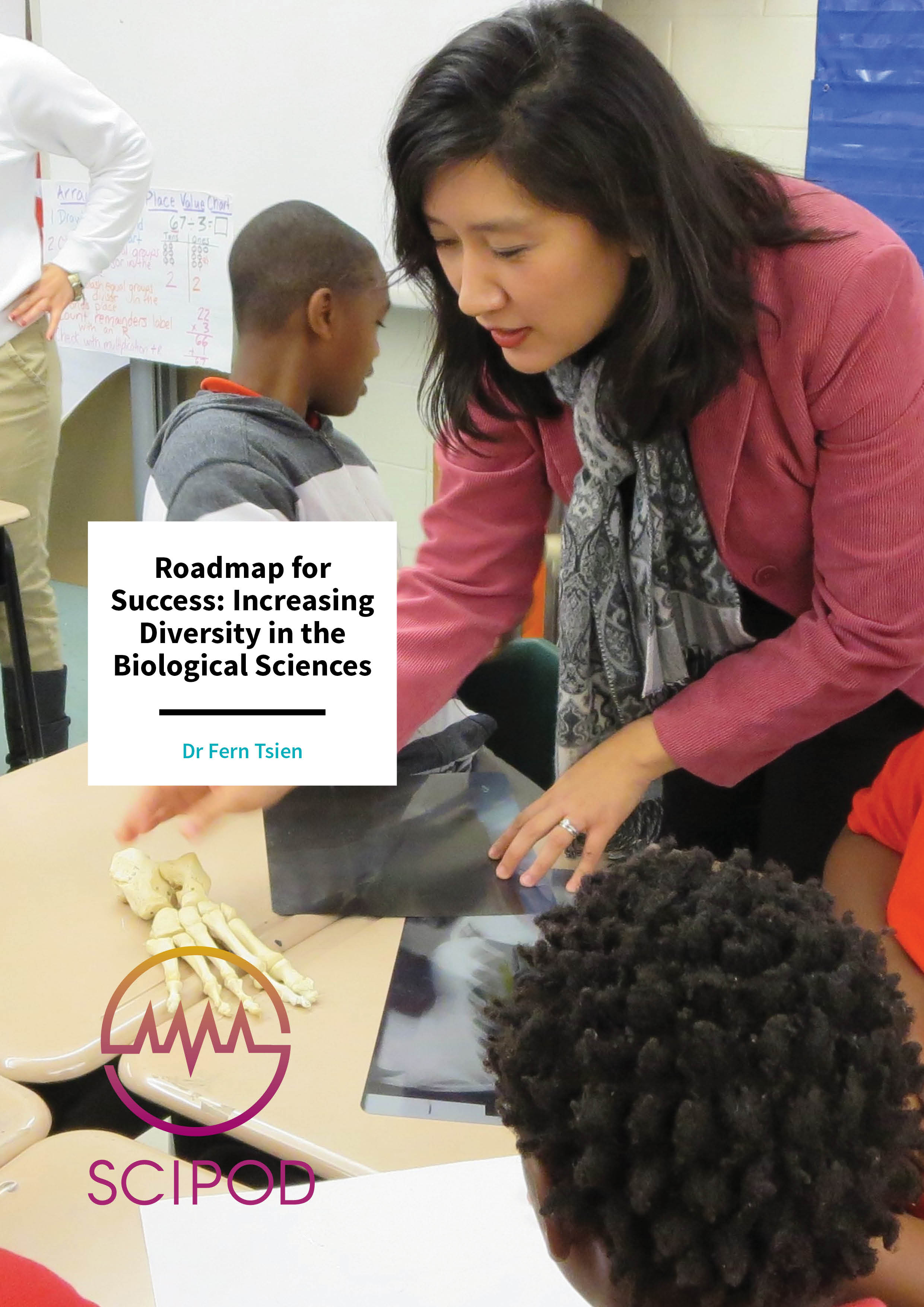 Roadmap for Success: Increasing Diversity in the Biological Sciences – Dr Fern Tsien, Louisiana State University Health Sciences Center