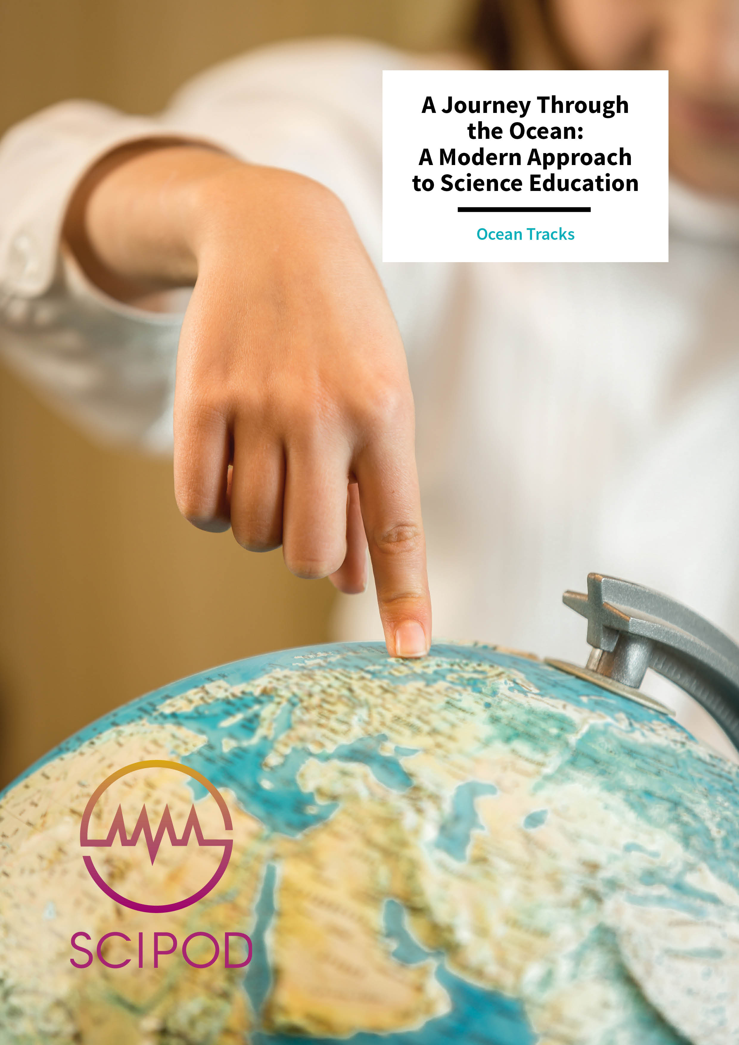 A Journey Through the Ocean: A Modern Approach to Science Education – Ocean Tracks