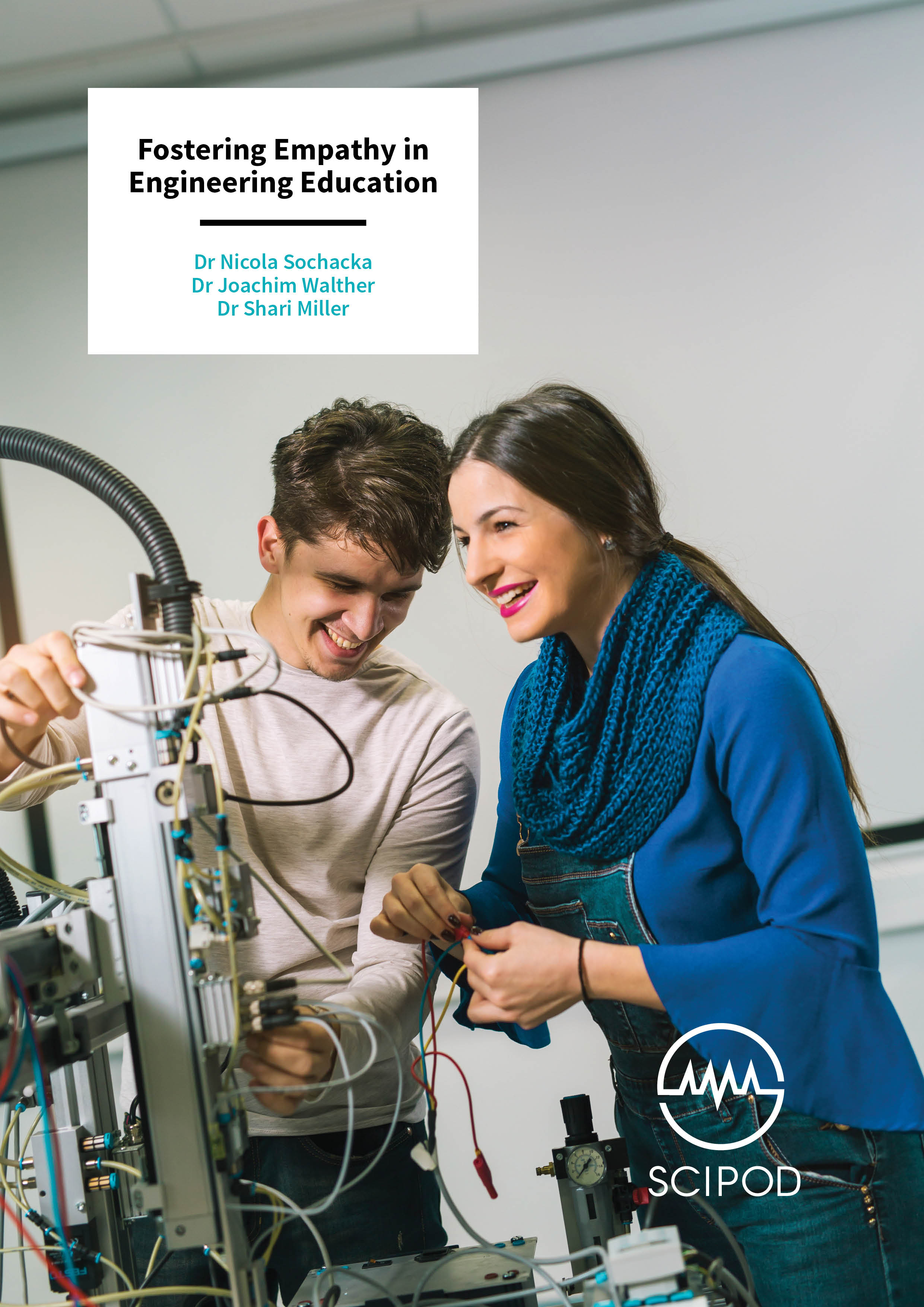 Fostering Empathy in Engineering Education – Dr Nicola Sochacka, Dr Joachim Walther and Dr Shari Miller