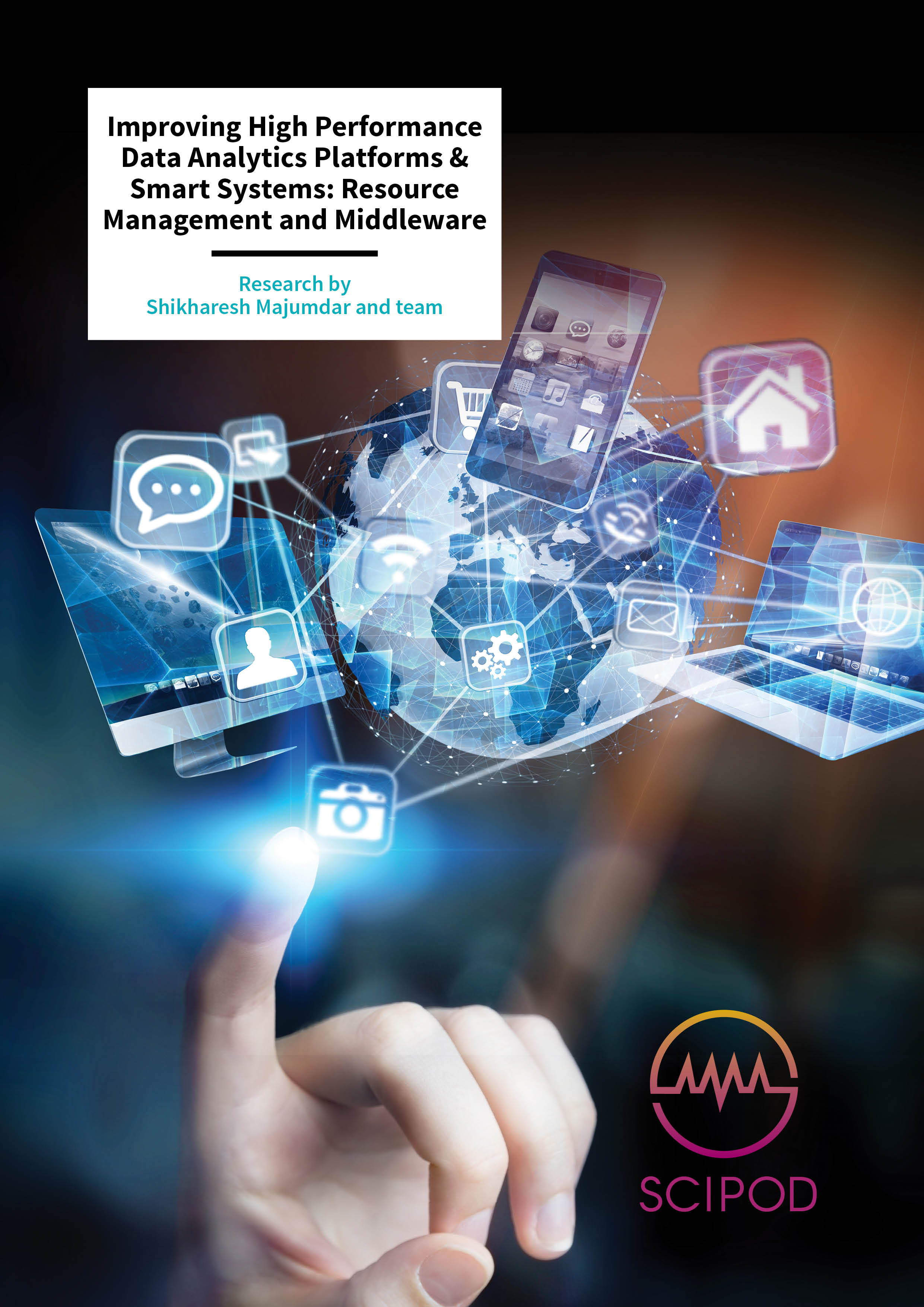 Improving High Performance Data Analytics Platforms & Smart Systems: Resource Management and Middleware