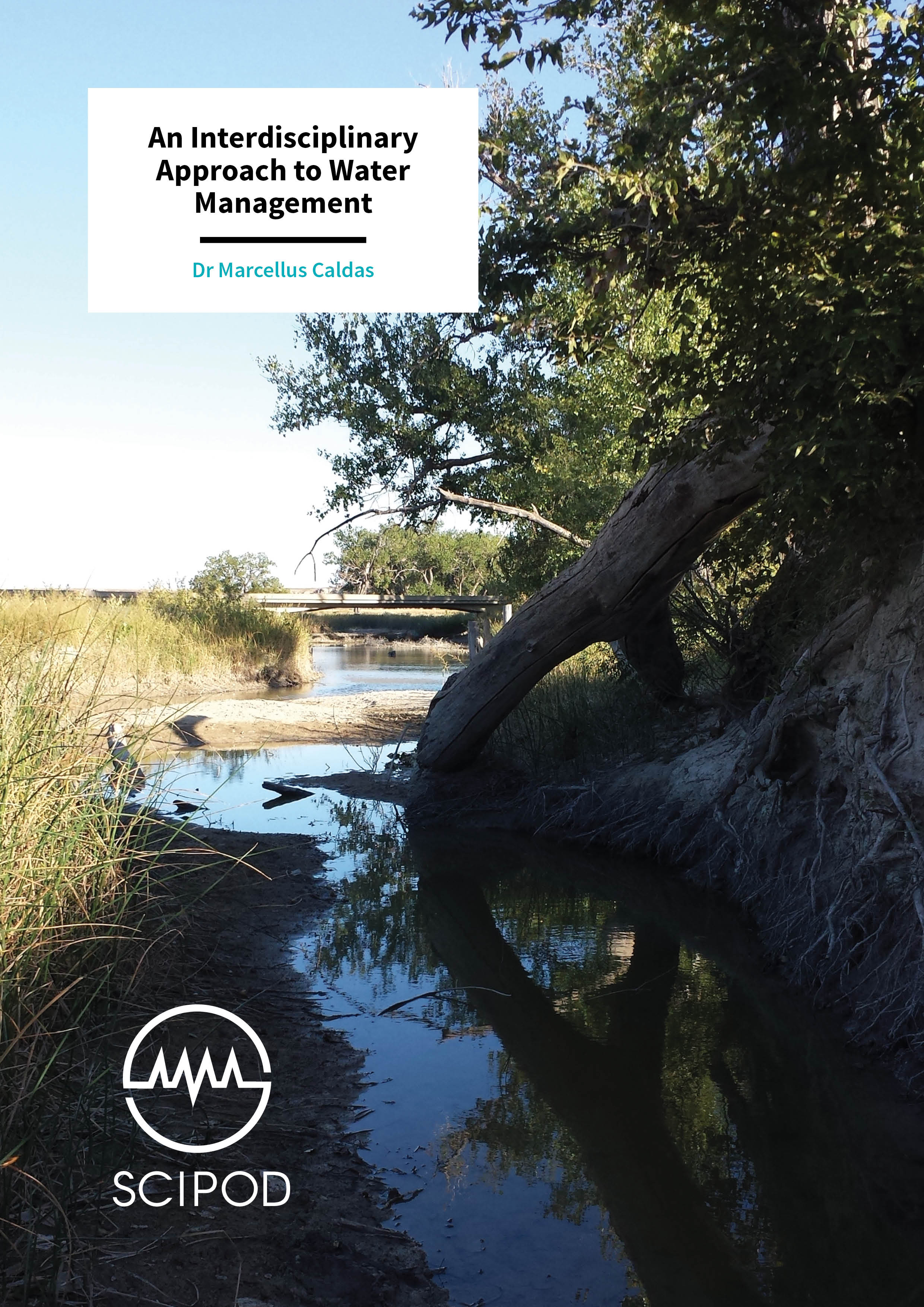 An Interdisciplinary Approach to Water Management – Drs Marcellus Caldas & Melinda Daniels, Stroud Water Research Centre