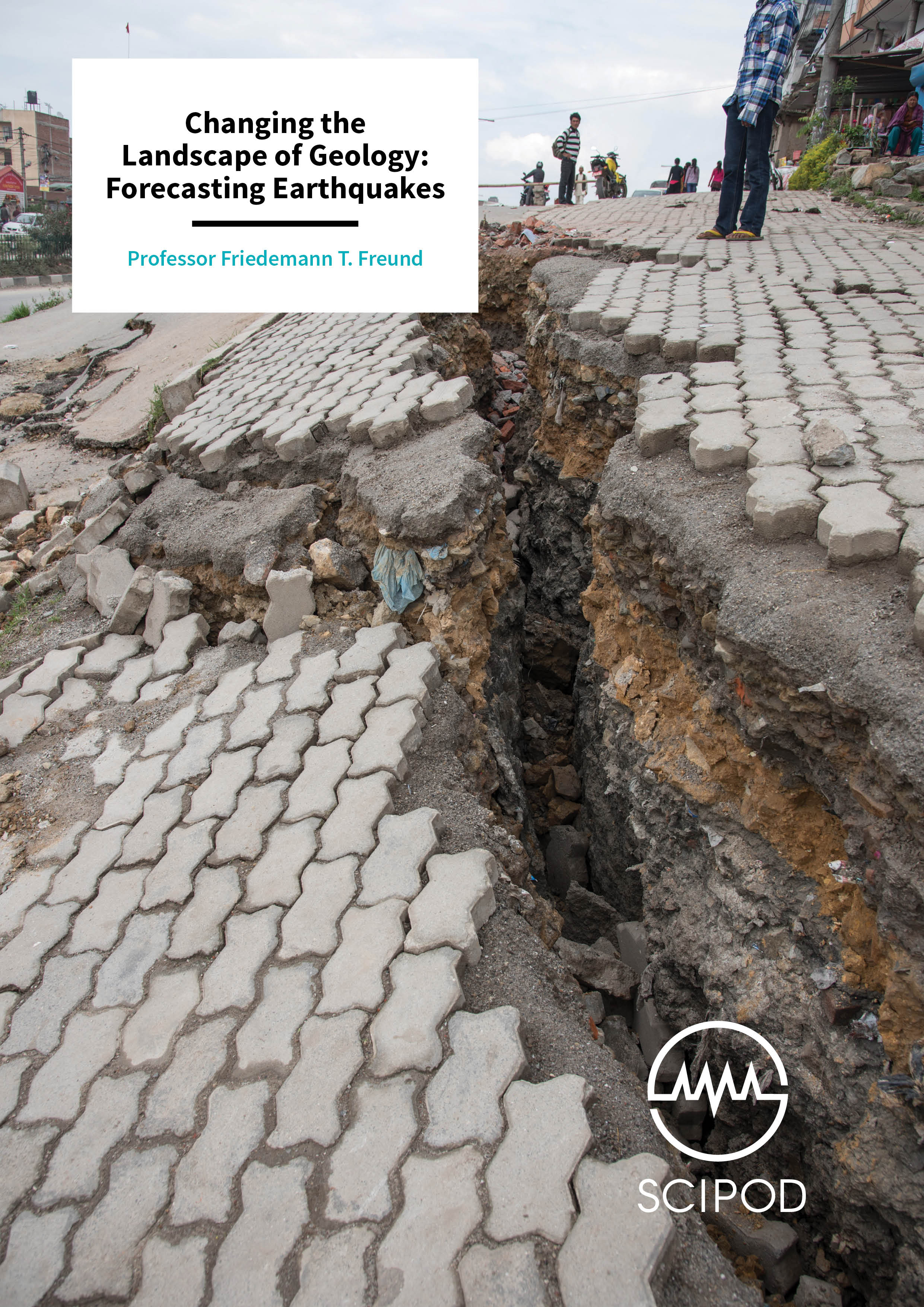 Changing the Landscape of Geology, Forecasting Earthquakes – Professor Friedemann T. Freund, NASA Ames Research Center