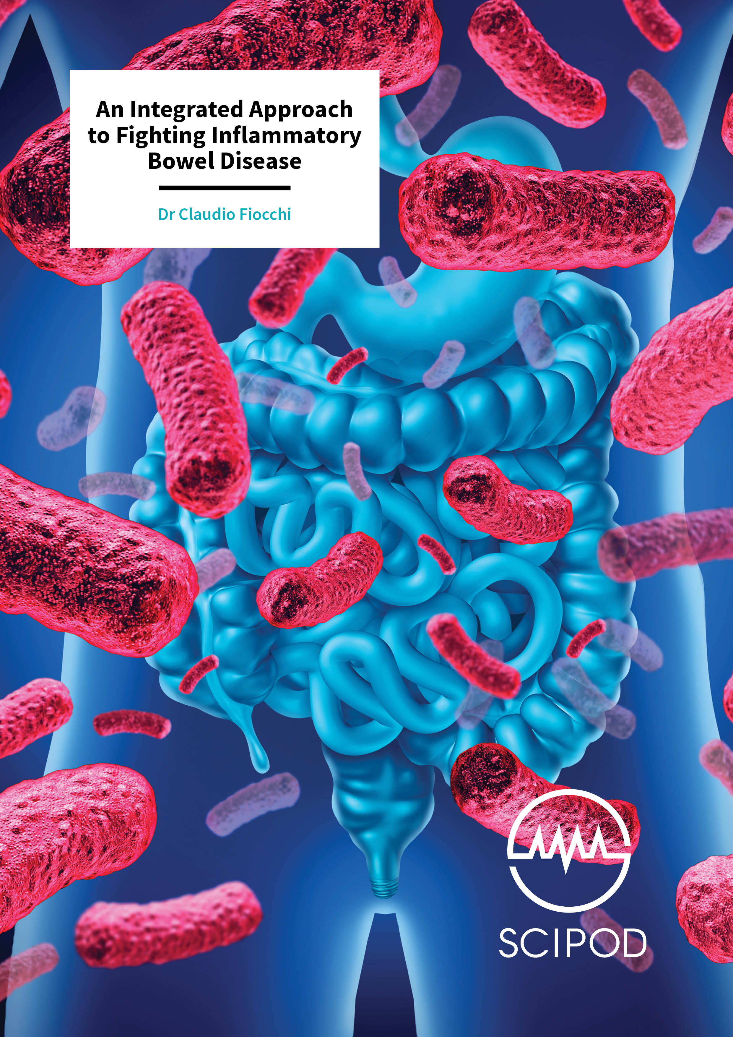 An Integrated Approach To Fighting Inflammatory Bowel Disease – Dr Claudio Fiocchi, Lerner Research Institute, Cleveland Clinic