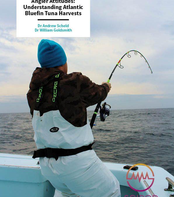 Angler Attitudes, Understanding Atlantic Bluefin Tuna Harvests – Drs Andrew Scheld & William Goldsmith, Virginia Institute of Marine Science