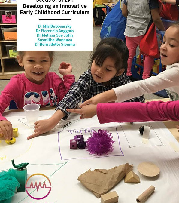 Seeds of STEM – Developing an Innovative Early Childhood Curriculum