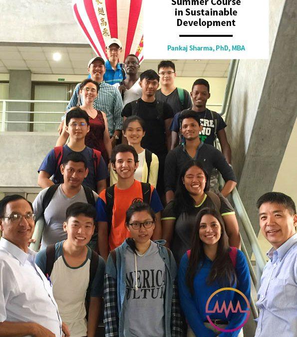 A Short Interdisciplinary Summer Course in Sustainable Development – Pankaj Sharma, PhD, MBA, Purdue University