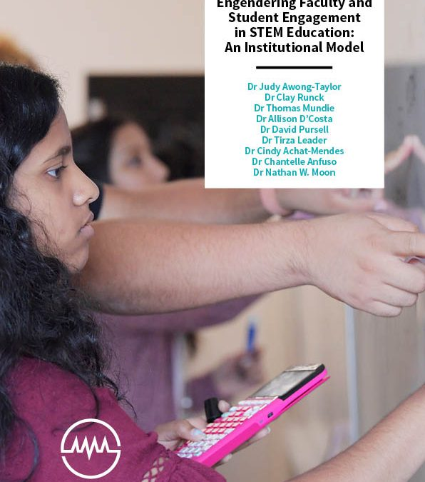 Engendering Faculty and Student Engagement in STEM Education An Institutional Model