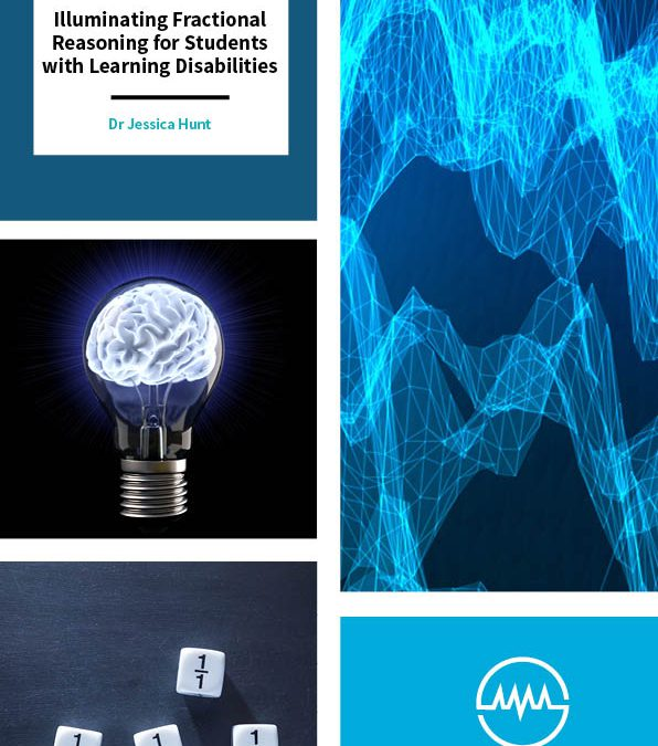 Illuminating Fractional Reasoning for Students with Learning Disabilities – Dr Jessica Hunt, North Carolina State University