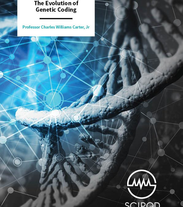 The Evolution of Genetic Coding – Professor Charles Williams Carter, University of North Carolina