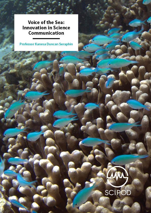 Voice of the Sea, Innovation in Science Communication – Professor Kanesa Duncan Seraphin, University of Hawai'i at Mānoa