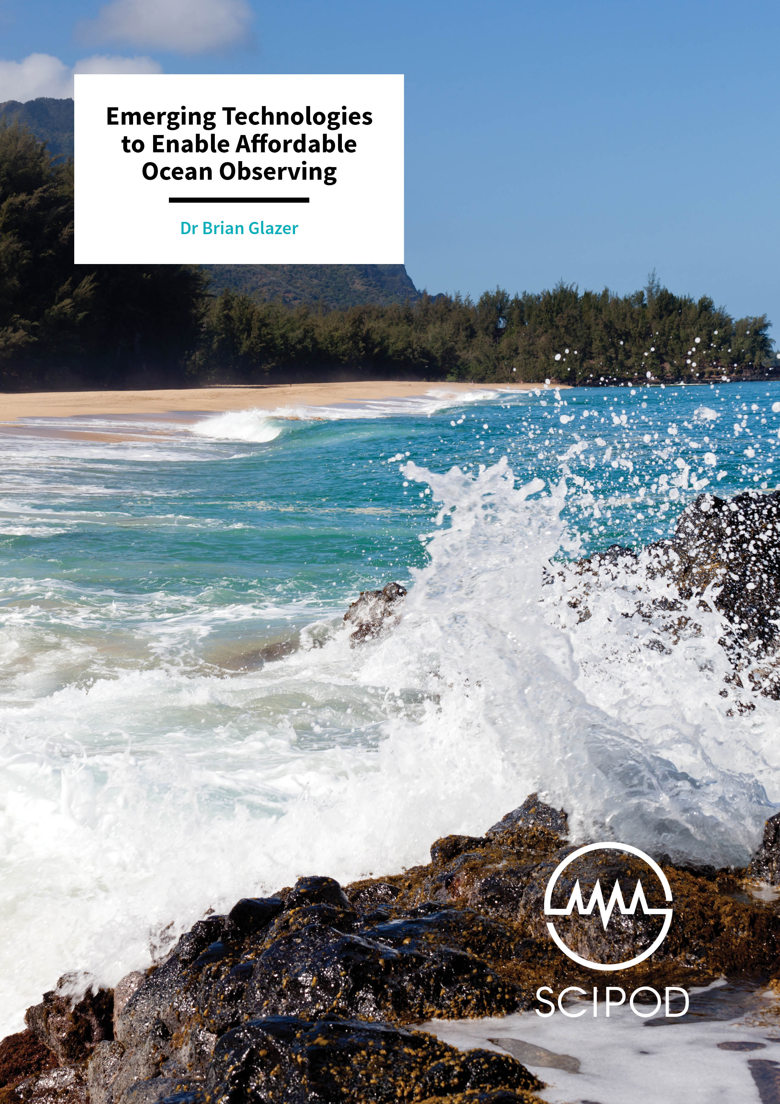 Emerging Technologies to Enable Affordable Ocean Observing – Dr Brian Glazer, University of Hawai'i at Mānoa