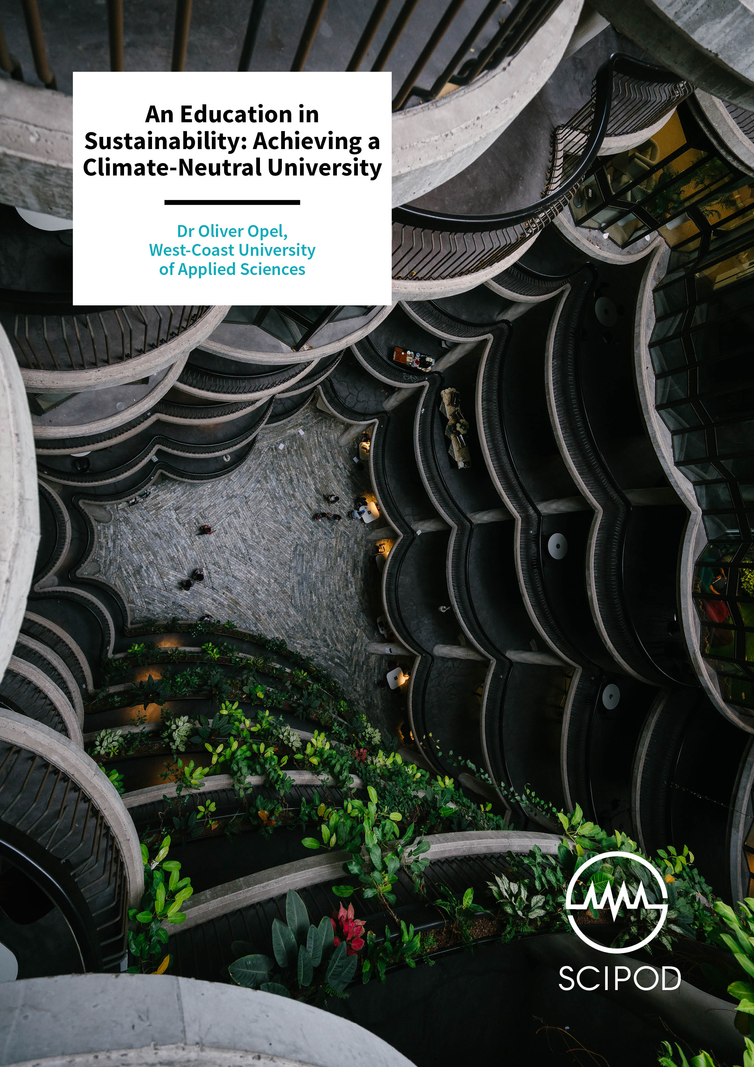 An Education in Sustainability Achieving a Climate-Neutral University – Dr Oliver Opel, West-Coast University of Applied Sciences