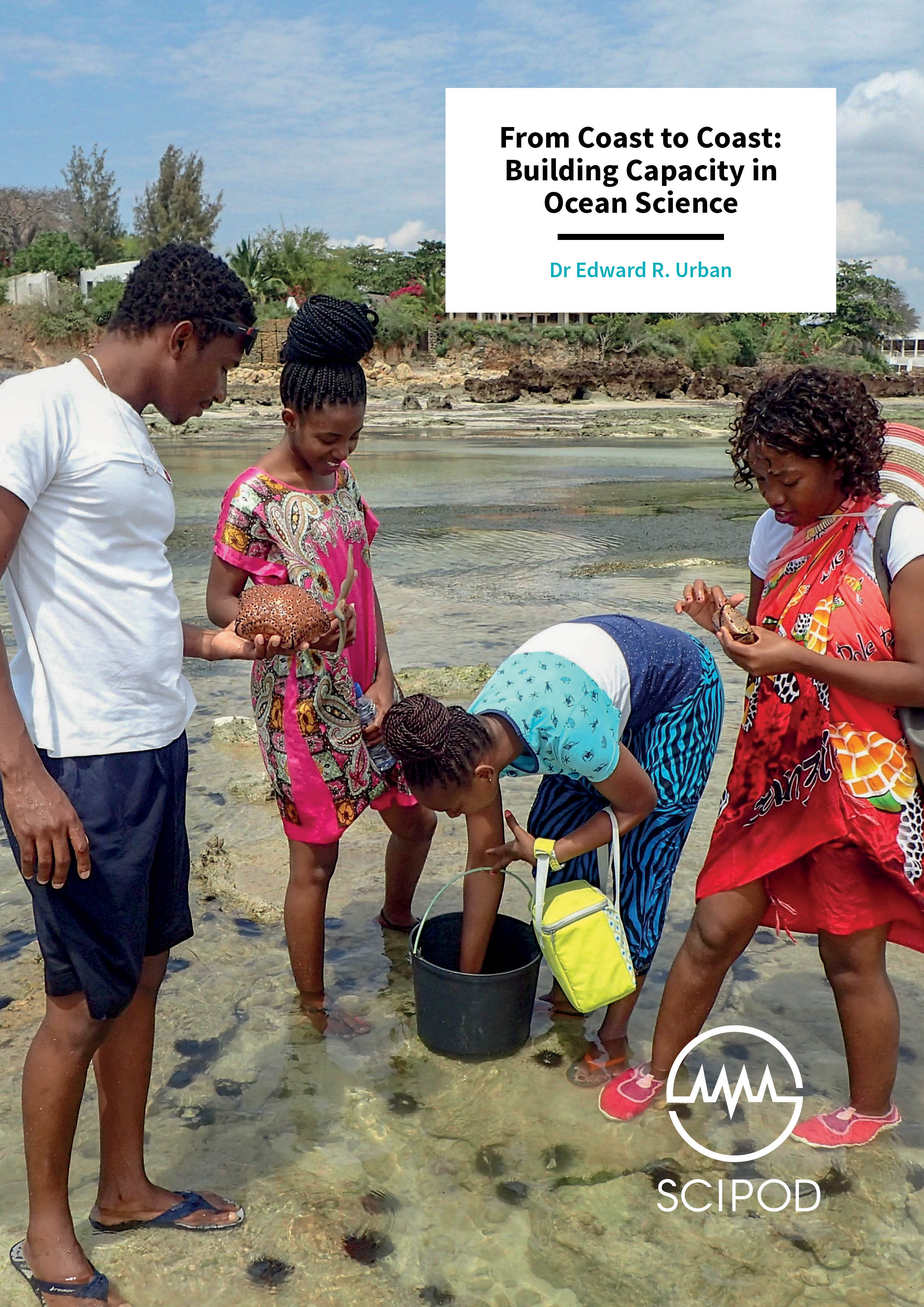 From Coast to Coast Building Capacity in  Ocean Science – Dr Edward R. Urban, University of Delaware