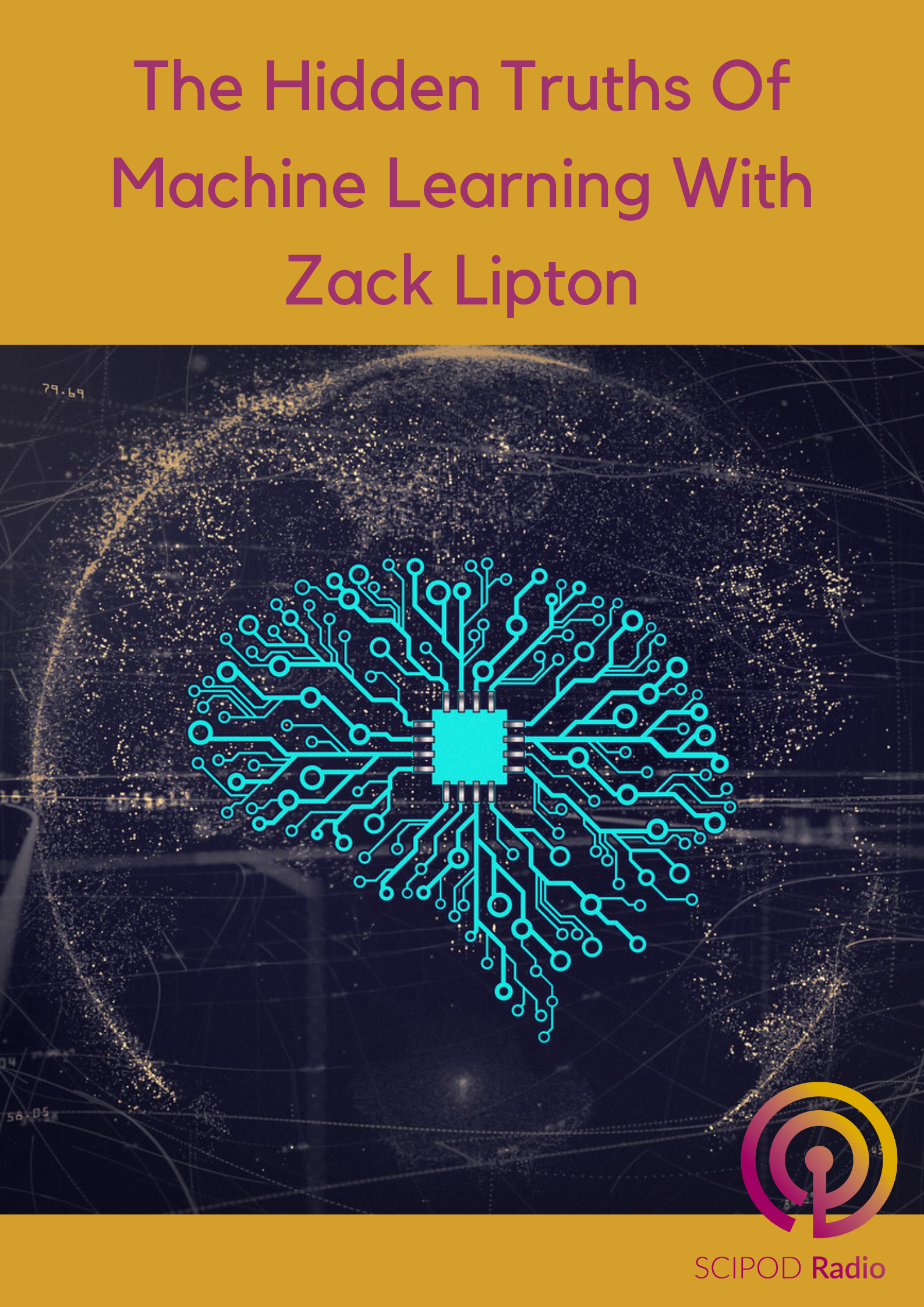 The Hidden Truths Of Machine Learning With Zack Lipton