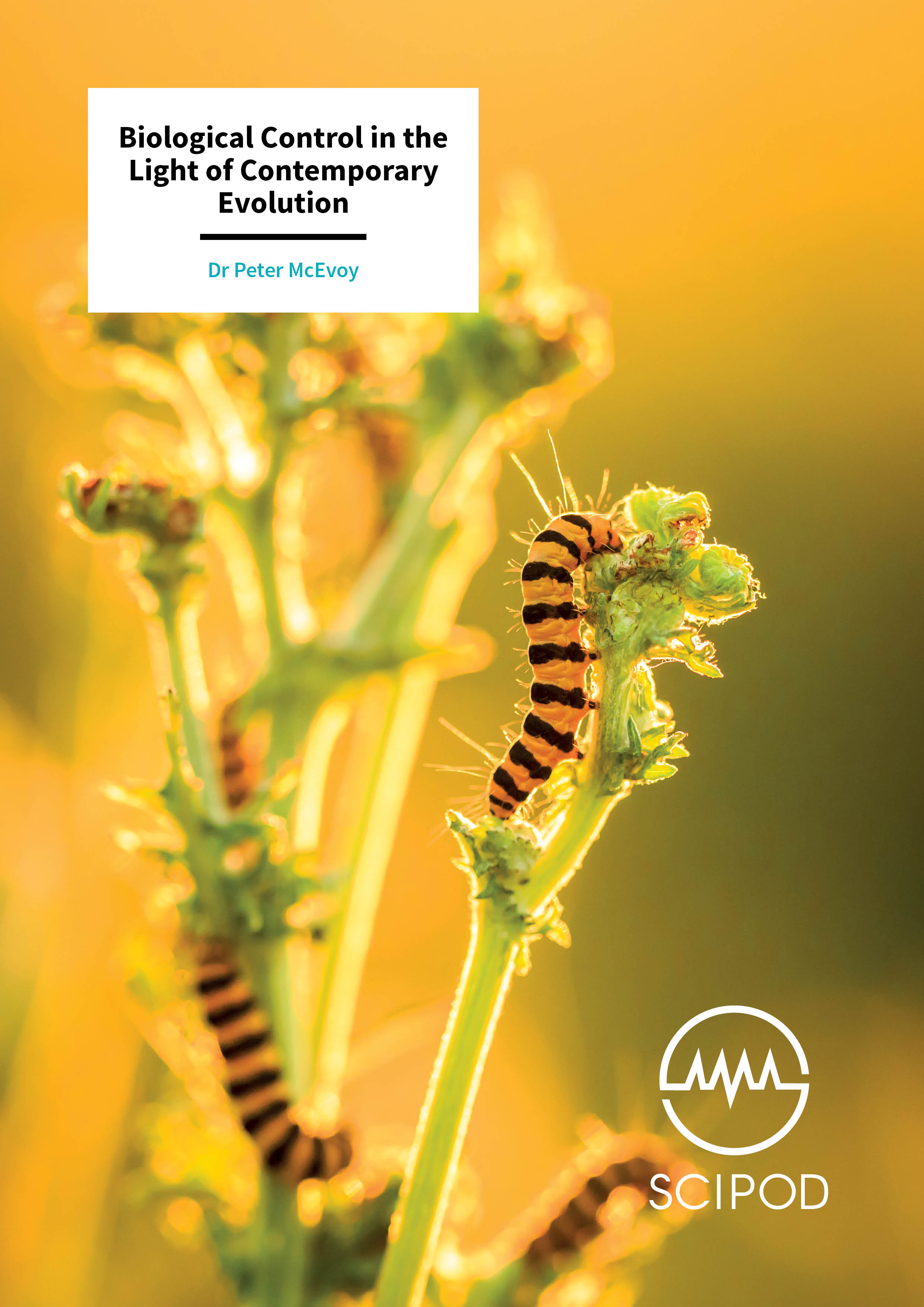 Biological Control In The Light Of Contemporary Evolution-Dr Peter McEvoy