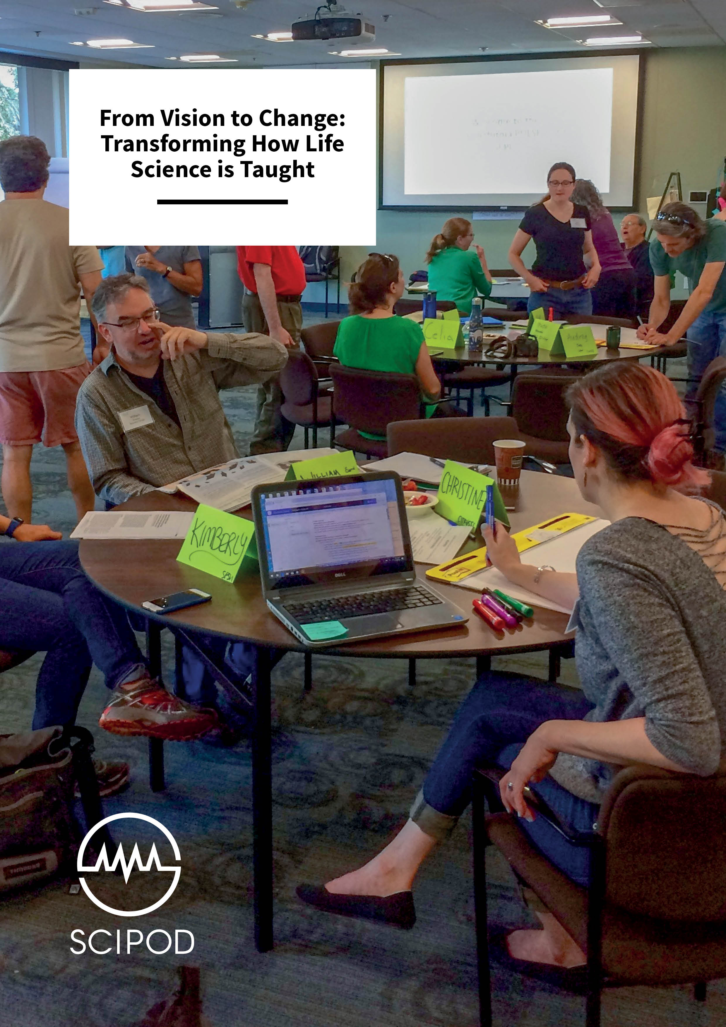 Transforming How Life Science Is Taught – The PULSE Working Group