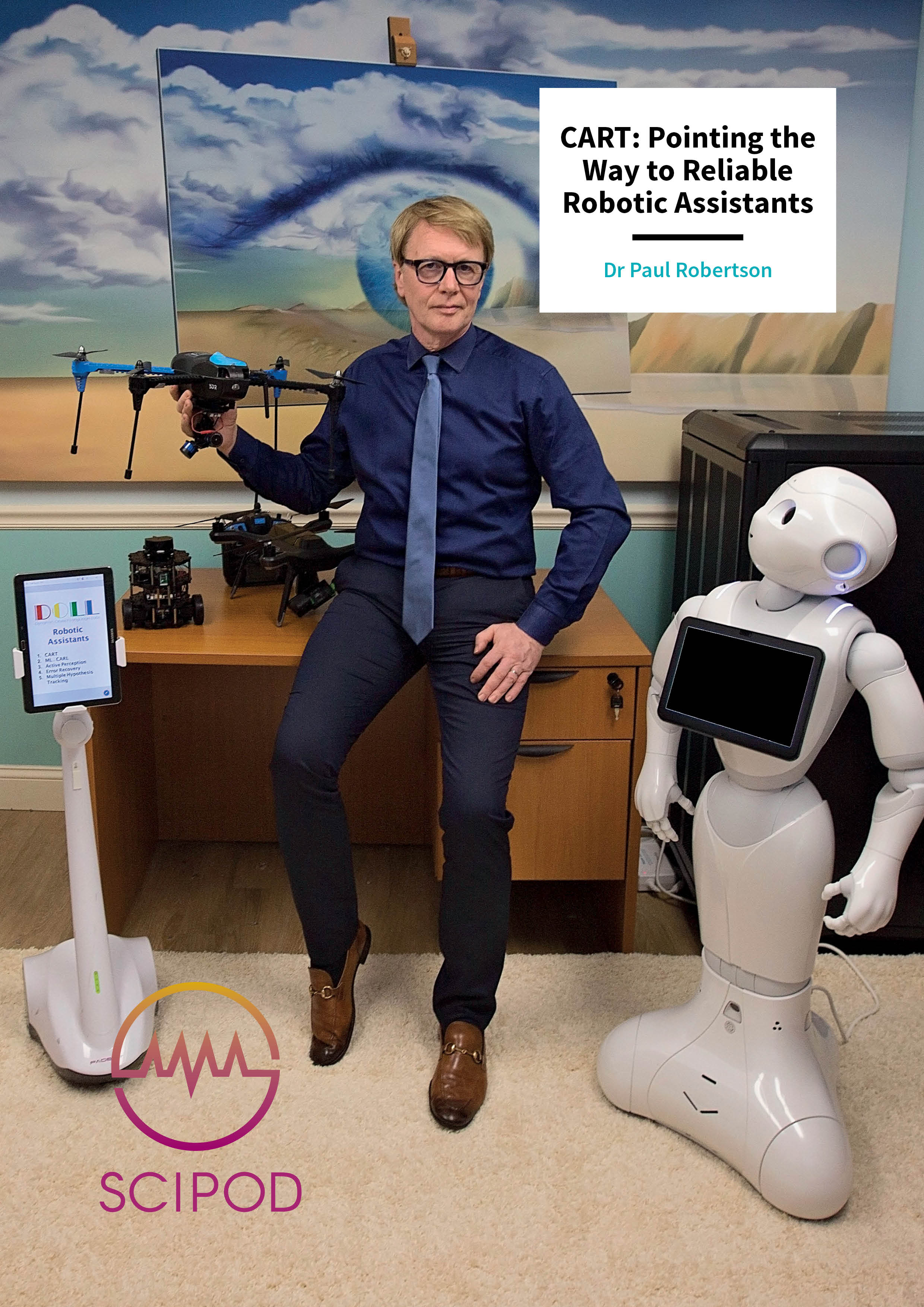 CART: Pointing the Way to Reliable Robotic Assistants- Dr Paul Robertson, Dynamic Object Language Labs Inc Lexington