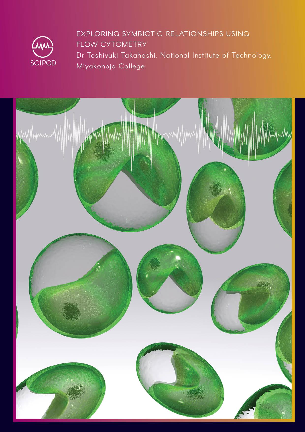 Exploring Symbiotic Relationships Using Flow Cytometry – Dr Toshiyuki Takahashi, National Institute of Technology in Miyazaki, Japan